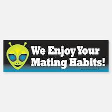 Alien: We Enjoy... Bumper Bumper Sticker