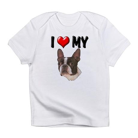 I Love My Boston Terrier Infant T-Shirt