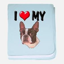 I Love My Boston Terrier baby blanket
