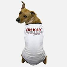 OH-KAY Plumbing & Heating Dog T-Shirt