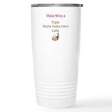 Mocha Vodka Valium Latte Travel Mug