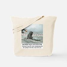 Cute Funny pranks Tote Bag