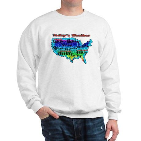 Today's Weather Sweatshirt
