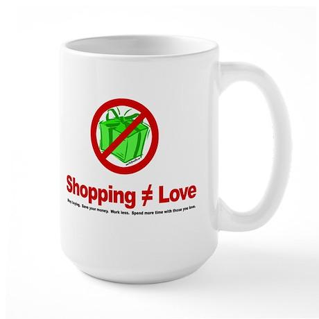 Shopping (does not equal) Love - Large Mug