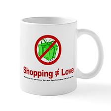 Shopping (does not equal) Love - Mug
