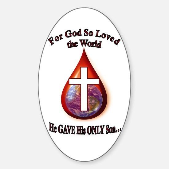 For God So Loved Sticker (Oval)