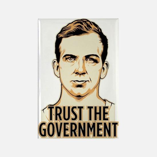 Trust Government Oswald Editi Rectangle Magnet