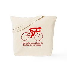 Bike Rider Knows How Dog Feels Tote Bag