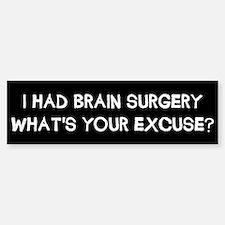 I Had Brain Surgery Sticker (Bumper)