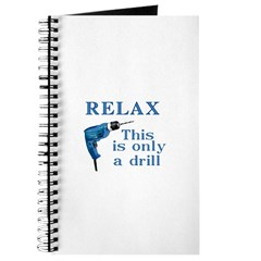 Relax, this is only a drill Journal