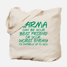 Karma Friend Tote Bag