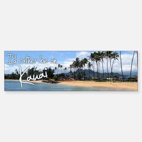 I'd Rather Be on Kauai Bumper Bumper Bumper Sticker