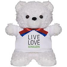 Live Love Schnauzers Teddy Bear