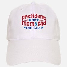 MOM & DAD FAN CLUB Baseball Baseball Cap