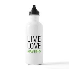 Live Love Mastiffs Water Bottle