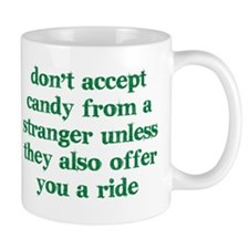 Accept Candy from Strangers Mug