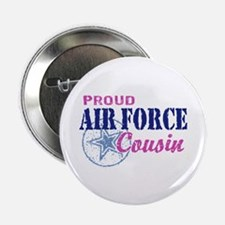 "Proud Air Force Cousin 2.25"" Button"