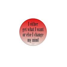 Change My Mind Mini Button