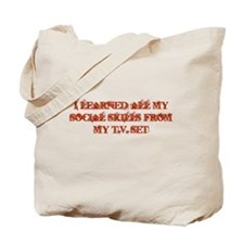 I Learned All My Social Skill Tote Bag