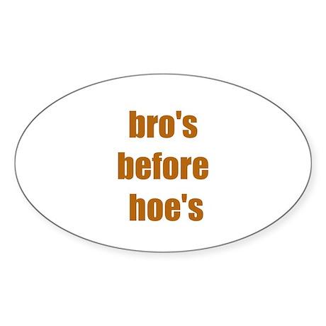 Bro's Before Hoe's Sticker (Oval 10 pk)