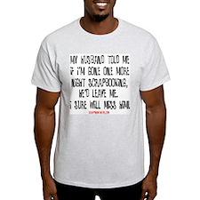 I'll Miss Him (Scrap) Ash Grey T-Shirt