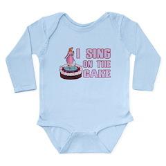 I Sing On The Cake Long Sleeve Infant Bodysuit