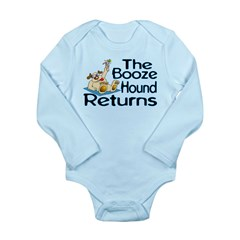Booze Hound Returns Long Sleeve Infant Bodysuit