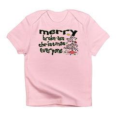 Broke Ass Christmas Infant T-Shirt
