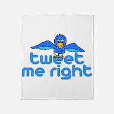 Tweet Me Right Throw Blanket