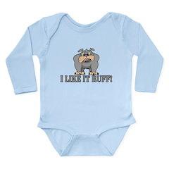Like It Ruff Long Sleeve Infant Bodysuit