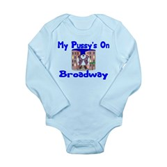 Pussy's On Broadway Long Sleeve Infant Bodysuit