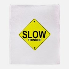 Slow Thinker Throw Blanket