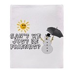 Just Be Friends Throw Blanket