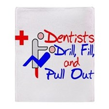 Dentists Drill Throw Blanket
