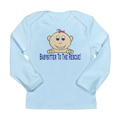 Babysitter To The Rescue Long Sleeve Infant T-Shir