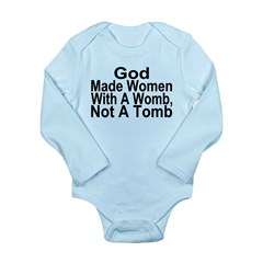 Womb Not A Tomb Long Sleeve Infant Bodysuit
