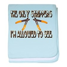 Only Strippers baby blanket