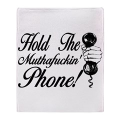 Hold The Phone Throw Blanket