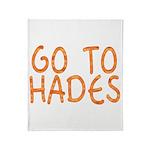 Go To Hades Throw Blanket
