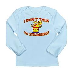 Stranger Danger Long Sleeve Infant T-Shirt