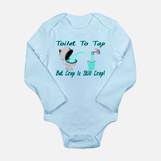 Toilet To Tap Long Sleeve Infant Bodysuit