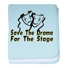 Save The Drama baby blanket