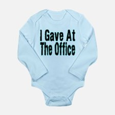 Gave At Office Long Sleeve Infant Bodysuit