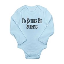 Rather Be Surfing Long Sleeve Infant Bodysuit