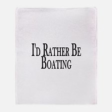 Rather Be Boating Throw Blanket