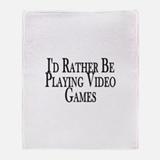 Rather Play Video Games Throw Blanket