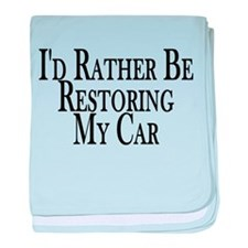 Rather Restore Car baby blanket