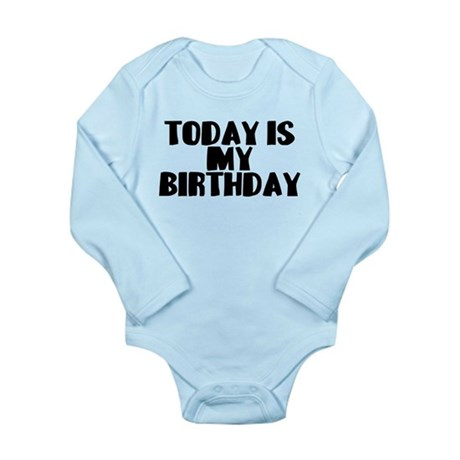 Birthday Today Long Sleeve Infant Bodysuit