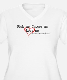 Pick Me - Derek Meredith T-Shirt