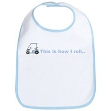 This is how I roll golf gift Bib